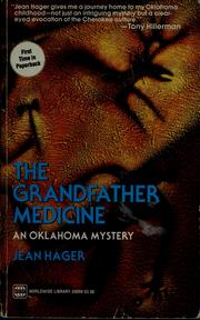 The grandfather medicine by Jean Hager