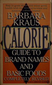 Cover of: Barbara Kraus calorie guide to brand names and basic foods