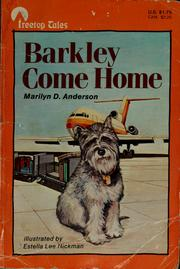 Cover of: Barkley come home | Marilyn D. Anderson