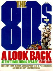 Cover of: The 80s: a look back at the tumultuous decade, 1980-1989
