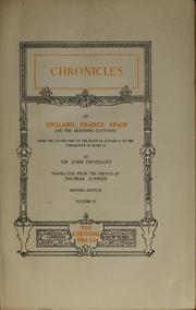 The chronicles of England, France, Spain and the adjoining countries by Jean Froissart