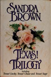 Cover of: Texas! Trilogy: Texas! lucky; Texas! chase; Texas! sage