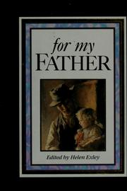 Cover of: For my father | Helen Exley