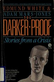 Cover of: The Darker Proof: Stories From a Crisis