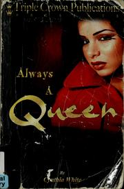 Cover of: Always a queen | Cynthia White