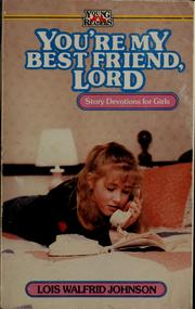Cover of: You're my best friend, Lord