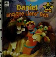 Daniel and the lions' den by Tess Fries
