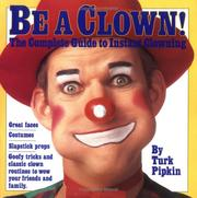 Cover of: Be a clown!