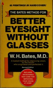 Cover of: The Bates method for better eyesight without glasses