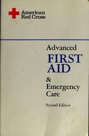 Cover of: Advanced first aid and emergency care | American Red Cross.
