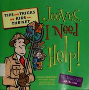 Cover of: Jeeves, I need help! | Callie Gregory