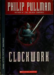 Cover of: Clockwork, or, All wound up