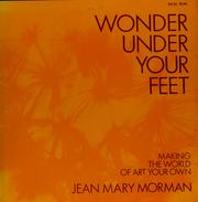 Cover of: Wonder under your feet