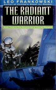 Cover of: The radiant warrior