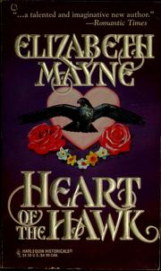 Cover of: Heart of the hawk | Elizabeth Mayne