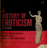 Cover of: A history of eroticism | Giuseppe Lo Duca