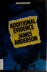 Cover of: Additional evidence