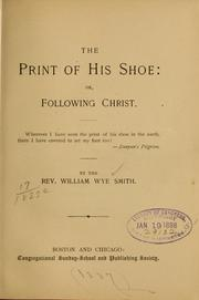 Cover of: The print of his shoe | Smith, William W.
