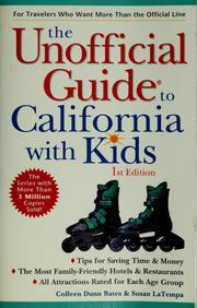 Cover of: The unofficial guide to California with kids