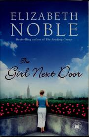 Cover of: The girl next door | Elizabeth Noble