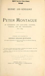 History and genealogy of Peter Montague, of Nansemond and Lancaster Counties, Virginia, and his descendants, 1621-1894 by George Wm Montague