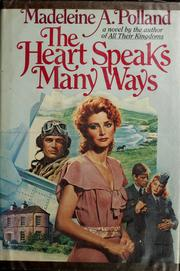 Cover of: The heart speaks many ways