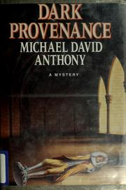 Dark provenance by Michael David Anthony