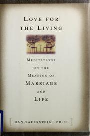 Cover of: Love for the living | Dan Saferstein