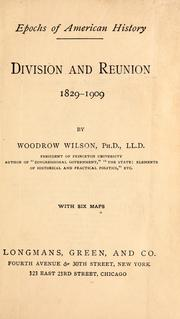 Cover of: Division and reunion, 1829-1909