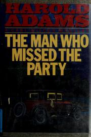 Cover of: The man who missed the party