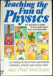 Cover of: Teaching the fun of physics