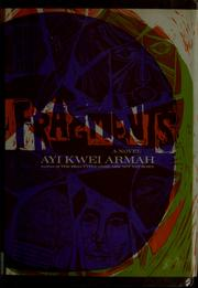 Cover of: Fragments. | Ayi Kwei Armah