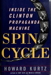 Cover of: Spin cycle | Howard Kurtz