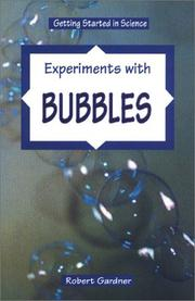 Cover of: Experiments with bubbles