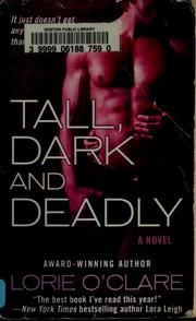 Cover of: Tall, dark and deadly