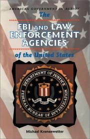 Cover of: The FBI and law enforcement agencies of the United States | Michael Kronenwetter
