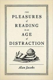 The pleasures of reading in an age of distraction