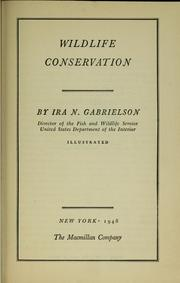 Cover of: Wildlife conservation | Ira Noel Gabrielson