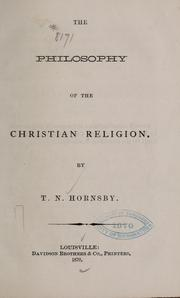 Cover of: The philosophy of the Christian religion | T. N. Hornsby