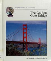 Cover of: The Golden Gate Bridge | Sharlene P. Nelson