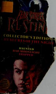 Creatures of The Night (Fear Street: Collector's Edition #9)