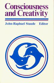 Cover of: Consciousness and Creativity