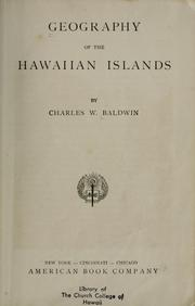 Cover of: Geography of the Hawaiian Islands | Charles Wickliffe Baldwin