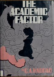 Cover of: The academic factor | C. A. Haddad