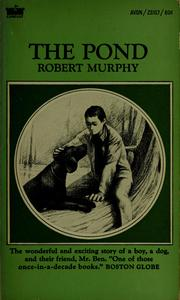 Cover of: The pond | Robert William Murphy