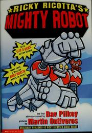 Cover of: Ricky Ricotta's mighty robot | Dav Pilkey