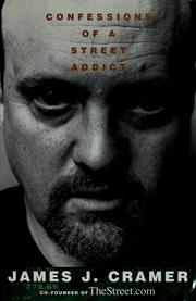 Cover of: Confessions of a street addict