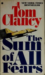Cover of: The sum of all fears by Tom Clancy
