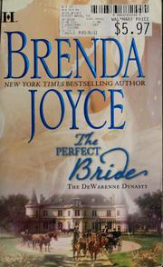 Cover of: The perfect bride | Brenda Joyce