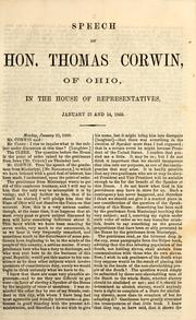 Cover of: Speech of Hon. Thomas Corwin of Ohio in the House of Representatives January 23 and 24, 1860